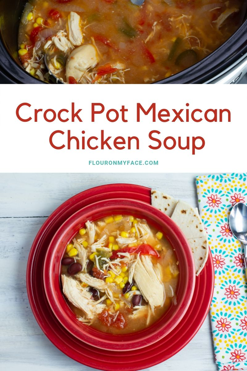 Crock Pot Mexican Chicken Soup #crockpotgumbo