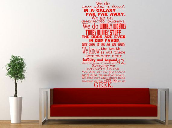 We do Geek wall decal, Doctor Who, Harry Potter, Hitchhikeru0027s Guide - stickers dans cette maison