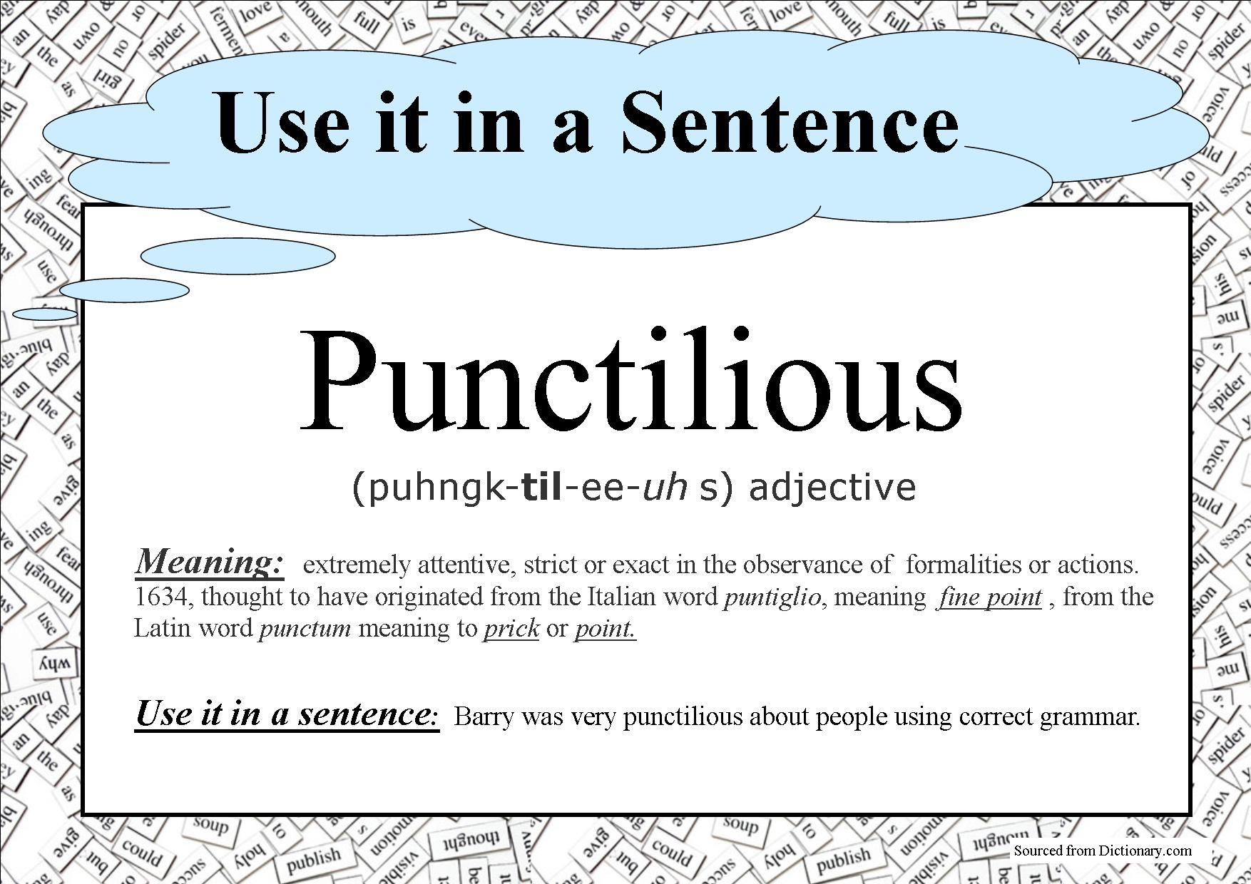 Punctilious Use it in a Sentence Ancient greek words