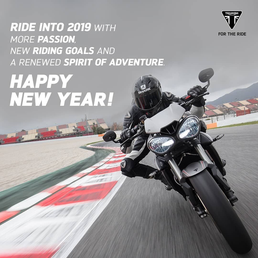 Triumph Motorcycles Wishes You A Happy New Year Happy2019