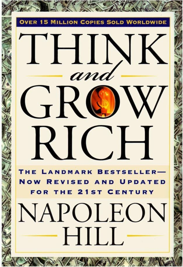 "Think and Grow Rich has been called the ""Granddaddy of All Motivational Literature."" It was the first book to boldly ask, ""What makes a winner?"""