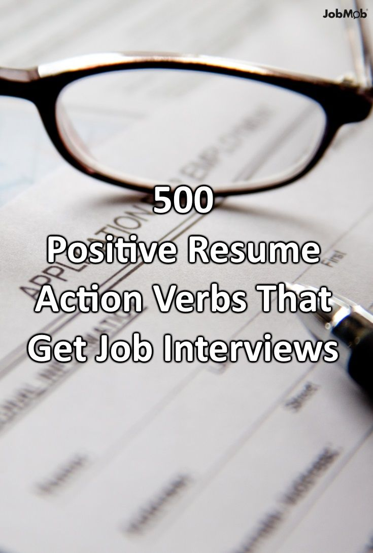 500 Positive Action Verbs To Actually Use On Your Resume Work