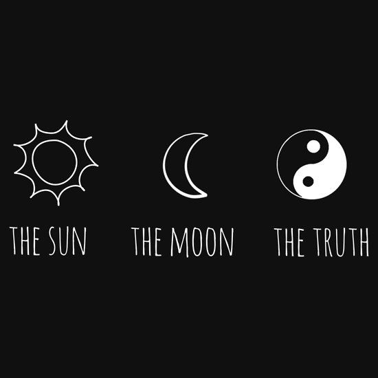 The Sun The Moon The Truth Essential T Shirt By Grace Kwan In 2021 Truth Tattoo To The Moon And Back Tattoo Truth