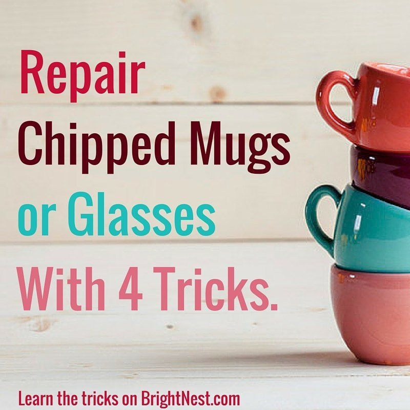 Repair Chipped Mugs Or Glasses With These 4 Tricks Glassrepair Repair Chipped Mugs Or Glasses With These 4 Tricks Chip Mug Mugs Glass Repair