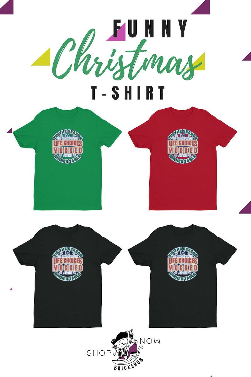 I Love This Funny Christmas T Shirt This Awesome Graphic Tee Would Make A Great Gift Idea For Funny Christmas Shirts Funny Christmas Outfits Christmas Shirts