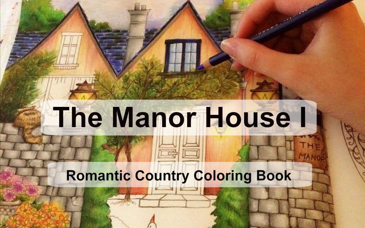 Coloring book real estate - The Manor House I Adult Coloring Book Romantic Country