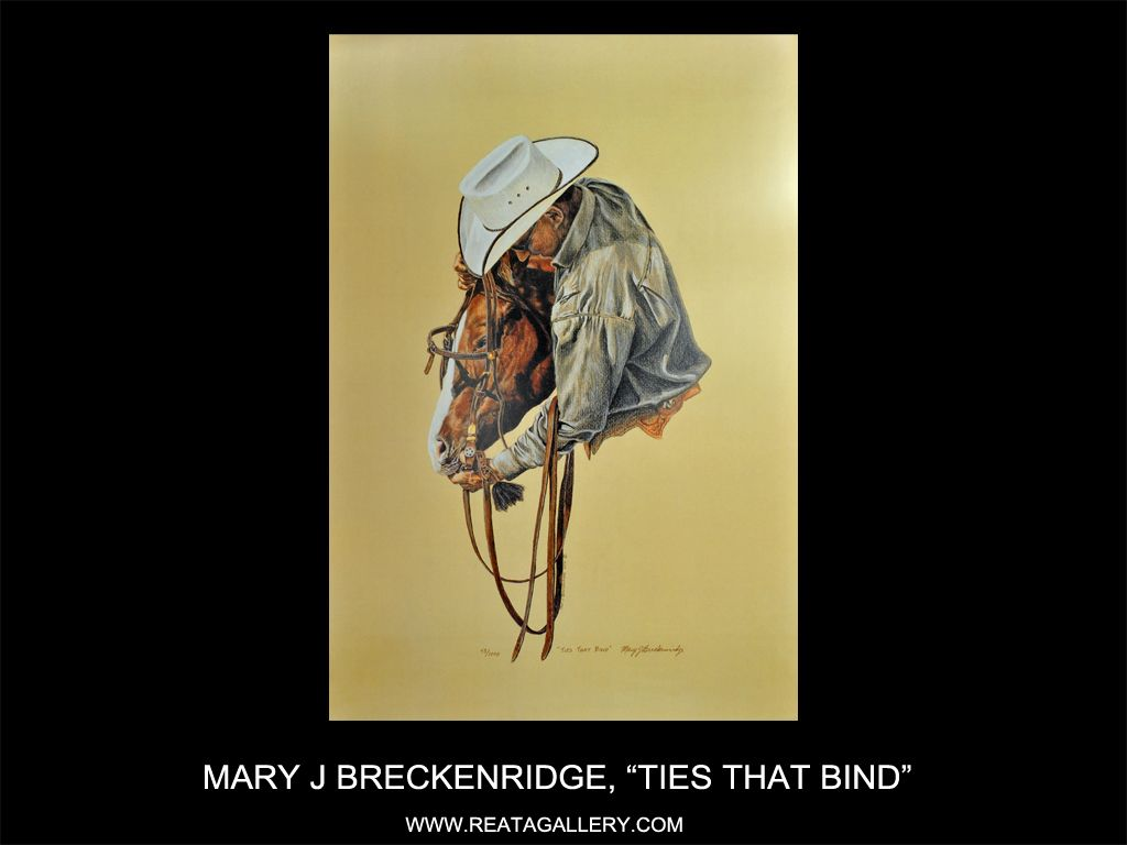"Western Art by Mary J Breckenridge, ""Ties That Bind"""