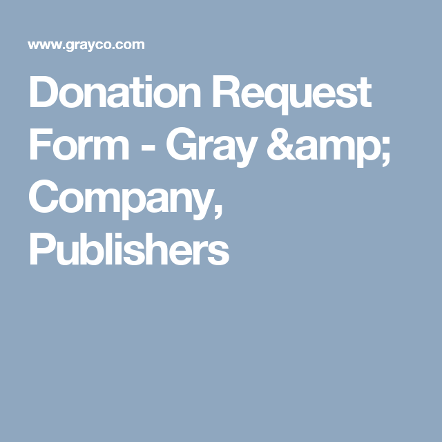 Donation Request Form  Gray  Company Publishers  Silent
