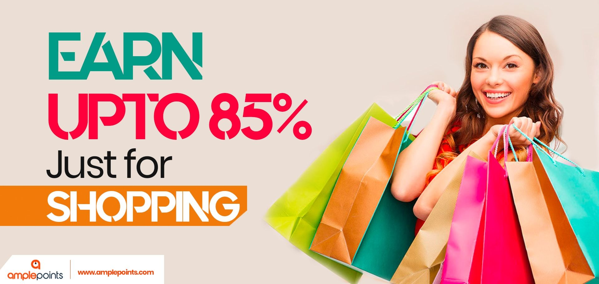 Earn Upto 85 Just for Shopping ..