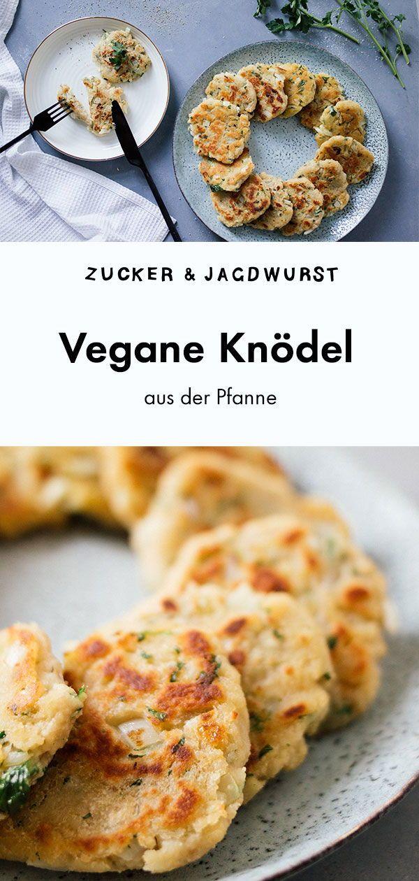Schnelle, vegane Knödel aus der Pfanne - Zucker&Jagdwurst