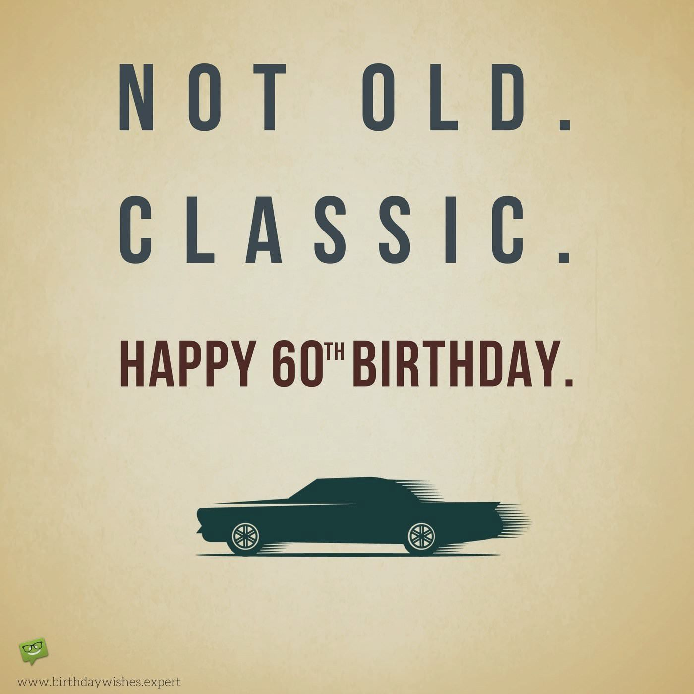 Unique 60th Birthday Gift In 2020 Happy 60th Birthday Wishes 60th Birthday Quotes Birthday Wishes Funny