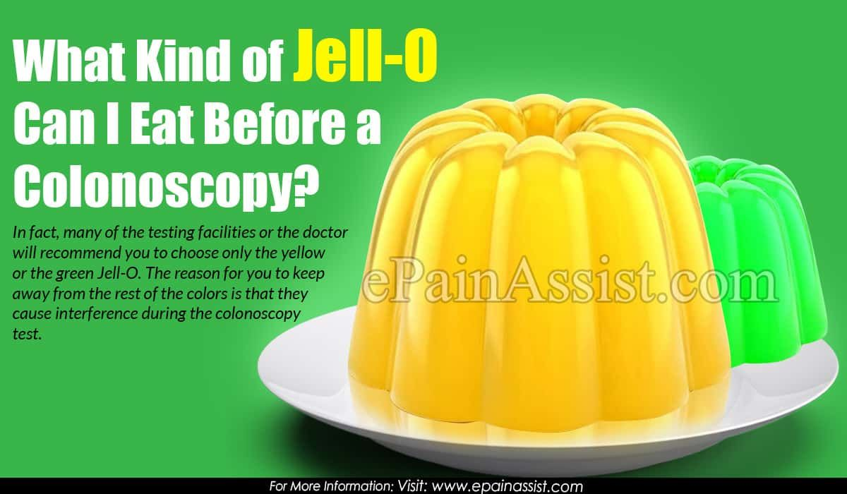 What Kind of JellO Can I Eat Before a Colonoscopy