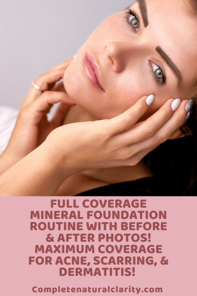 Full Coverage Mineral Foundation Routine with Before/After