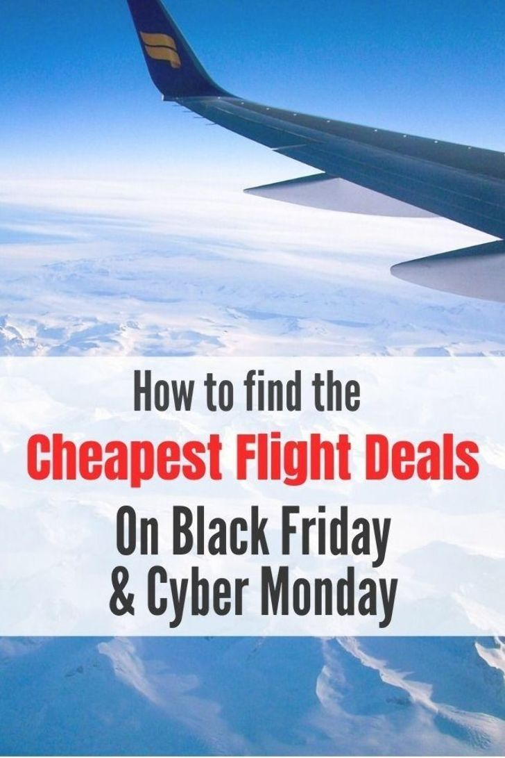 How to find the best Black Friday and Cyber Monday deals on Skyscanner #BlackFriday #CyberMonday #Skyscanner #CheapFlights #TravelTips