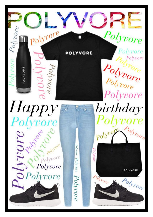 """#323 Happy Birthday Polyvore!"" by xjet1998x ❤ liked on Polyvore featuring 7 For All Mankind, NIKE, contestentry and happybirthdaypolyvore"