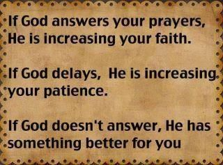 And sometimes it's hard to have the faith to rely solely on Him and know that something better is in store..