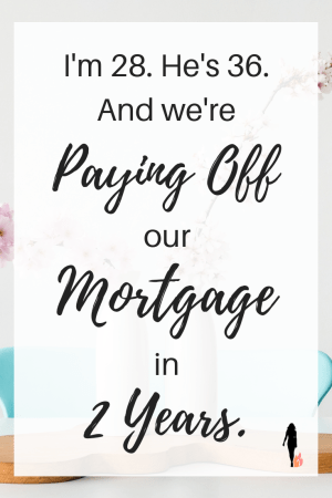We Are Paying Off Our Mortgage in Two Years. This is How