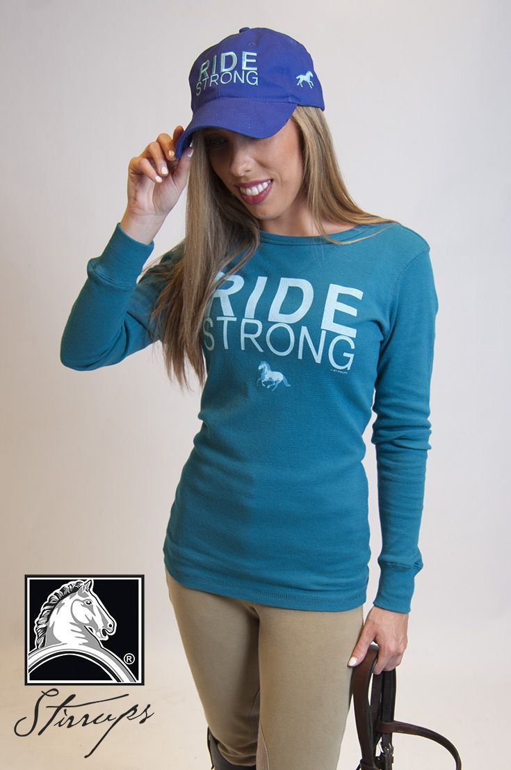 "Equestrian Essentials - Shop our ""Ride Strong"" items at your local tack shop! www.stirrupsclothing.com"