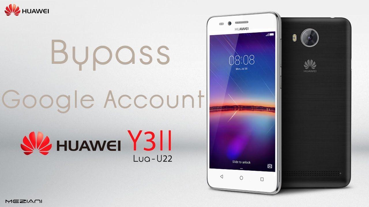 Bypass Google Account Huawei Y3II Remove FRP Lua-U22 | bypass google