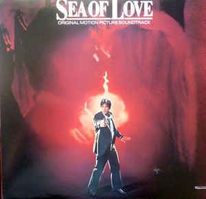 Various - Sea Of Love (Original Motion Picture Soundtrack): buy LP, Album at Discogs