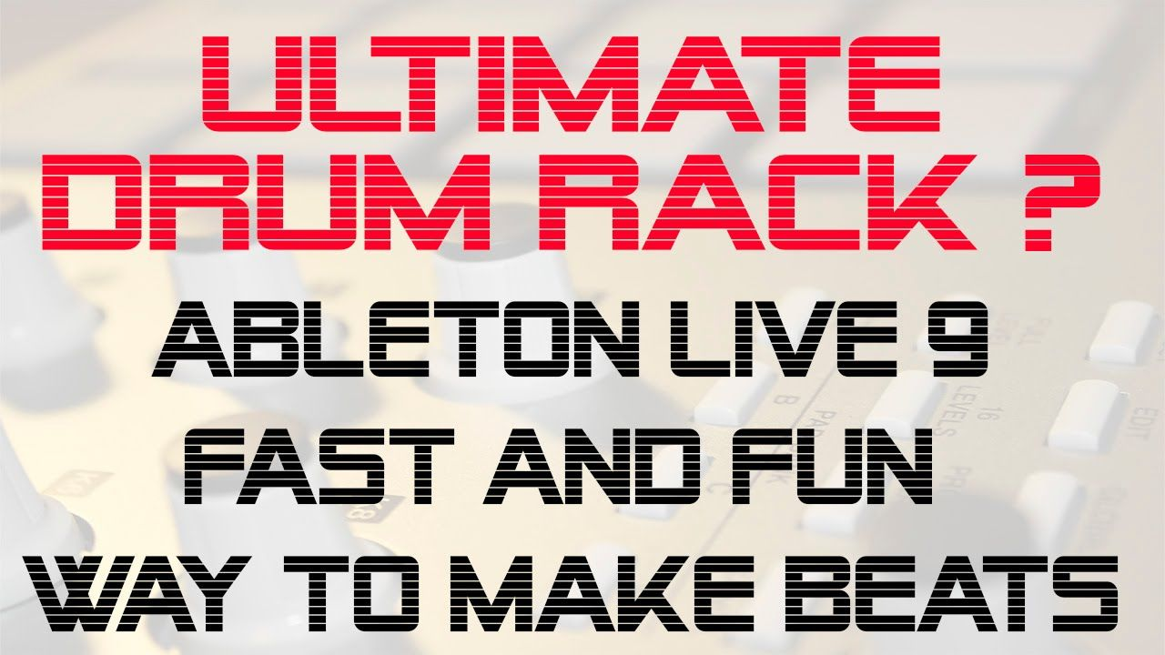 Your Best Drum Rack - Awesome Ableton Live Workflow Tips 3/7