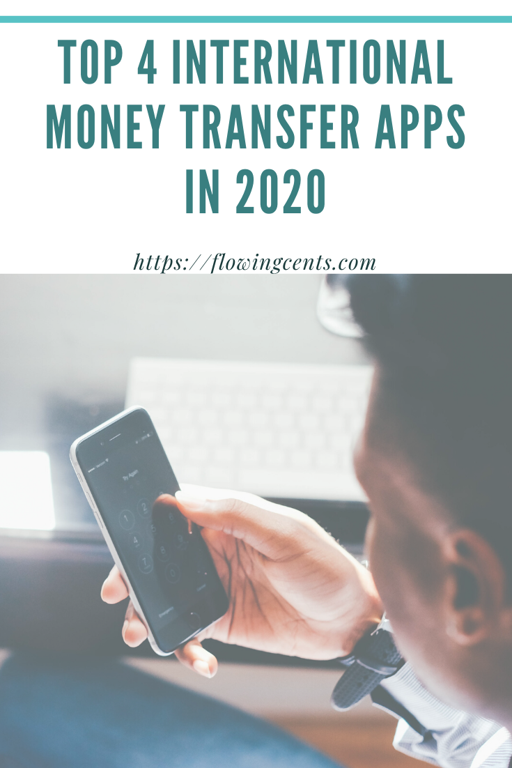 Top 4 International Money Transfer Apps in 2020 Money