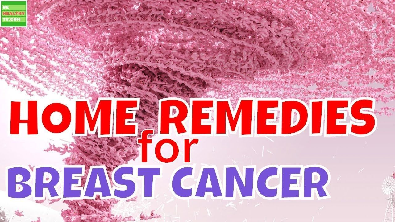 HOME REMEDIES for BREAST CANCER, #homeremedyforcancer Natural Cancer Cures, Cancer  Treatment, Immune