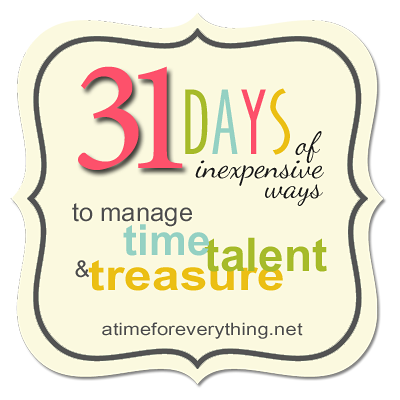 31 Days Of Managing Time Talent And Treasure Day Time Management 31 Days