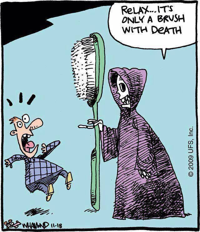 Brush with death... - by Bill Whammond; 11/18/09   Halloween funnies ...