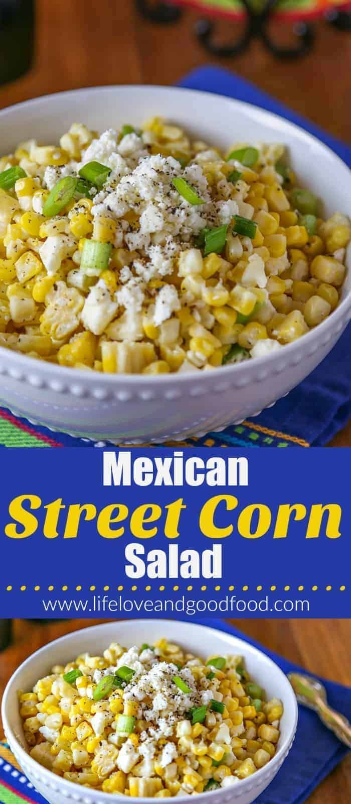 Mexican Street Corn Salad | Life, Love, and Good Food