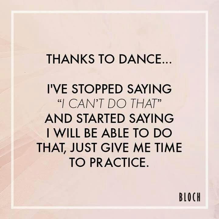 "YES my dance teacher always say ""can't"" is a dance curse word"