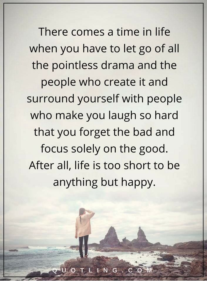 Keep Smiling Go For It Quotes Letting Go Quotes Drama Quotes