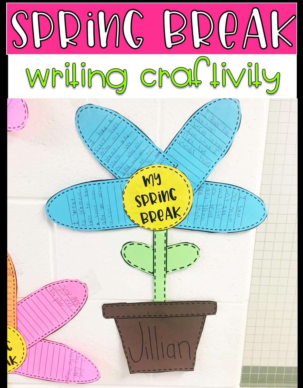 Spring Break Writing Mini Unit Amp Craftivity
