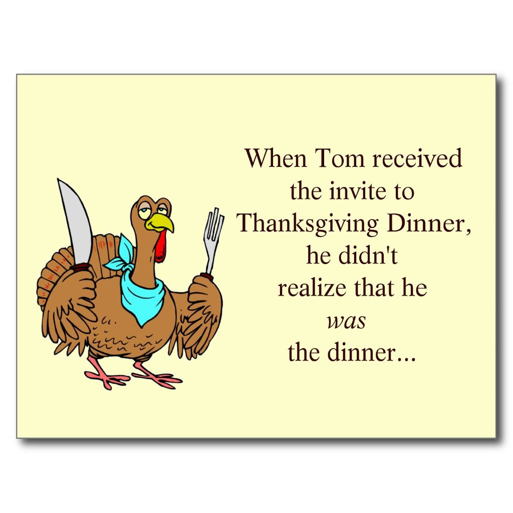 Thanksgiving Funny Thanksgiving Funny Postcard  Postcards