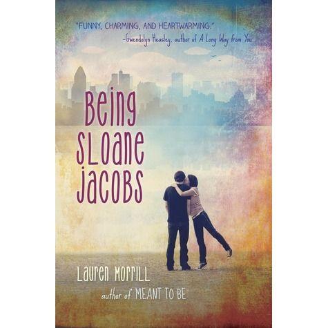 Being Sloane Jacobs by Lauren Morrill - #YA - January 7th 2014 by Delacorte