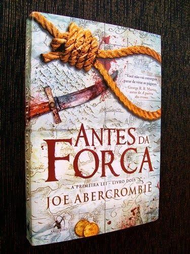 M. J. Briz: livro Antes da forca de Joe Abercrombie critica: