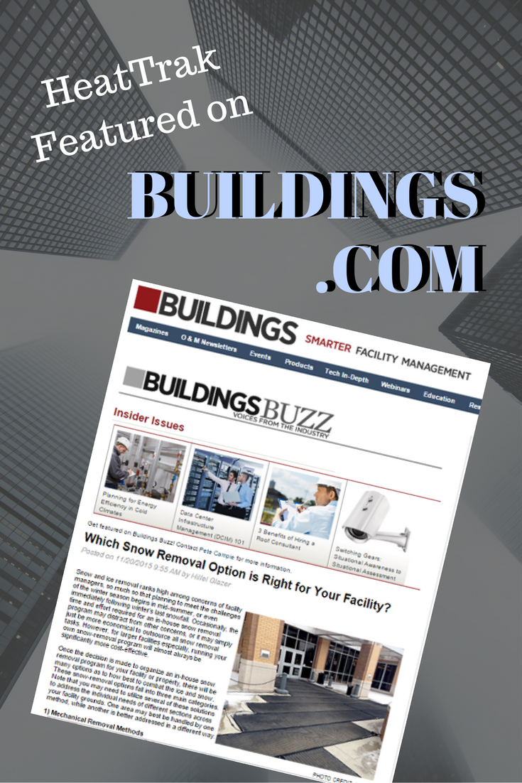 Heattrak Featured On Buildings Com Article Writing Writing