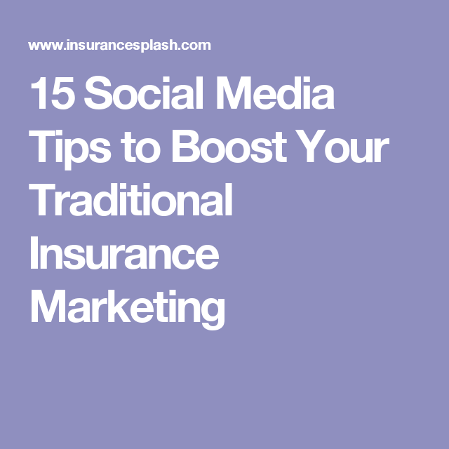 Renters Insurance Quotes 15 Social Media Tips To Boost Your Traditional Insurance Marketing .