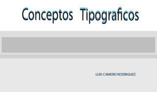 TIPOGRAFIA - conceptos tipográficos