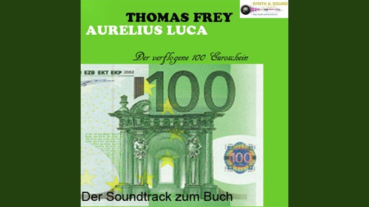 Der Verflogene 100 Euroschein Original Euro Scheine Soundtrack Youtube