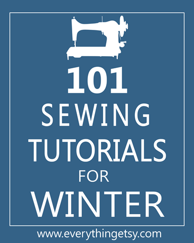 Sewing Tutorials - 101 Easy Sewing Tutorials