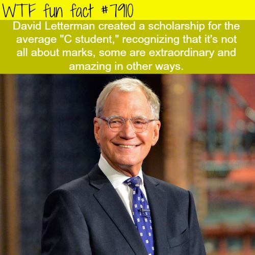 David Letterman's scholarship - WTF fun facts