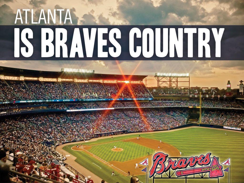 This Is Braves Country Atlanta Braves Wallpaper Atlanta Braves Baseball Braves