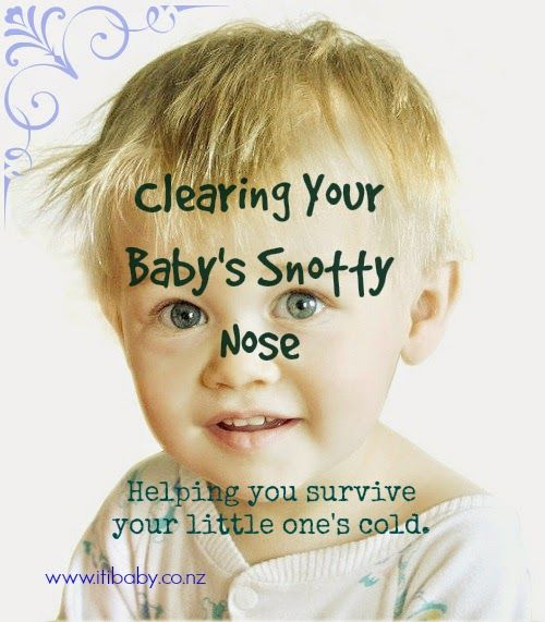 Clearing A Baby S Snotty Nose Baby Runny Nose Blocked