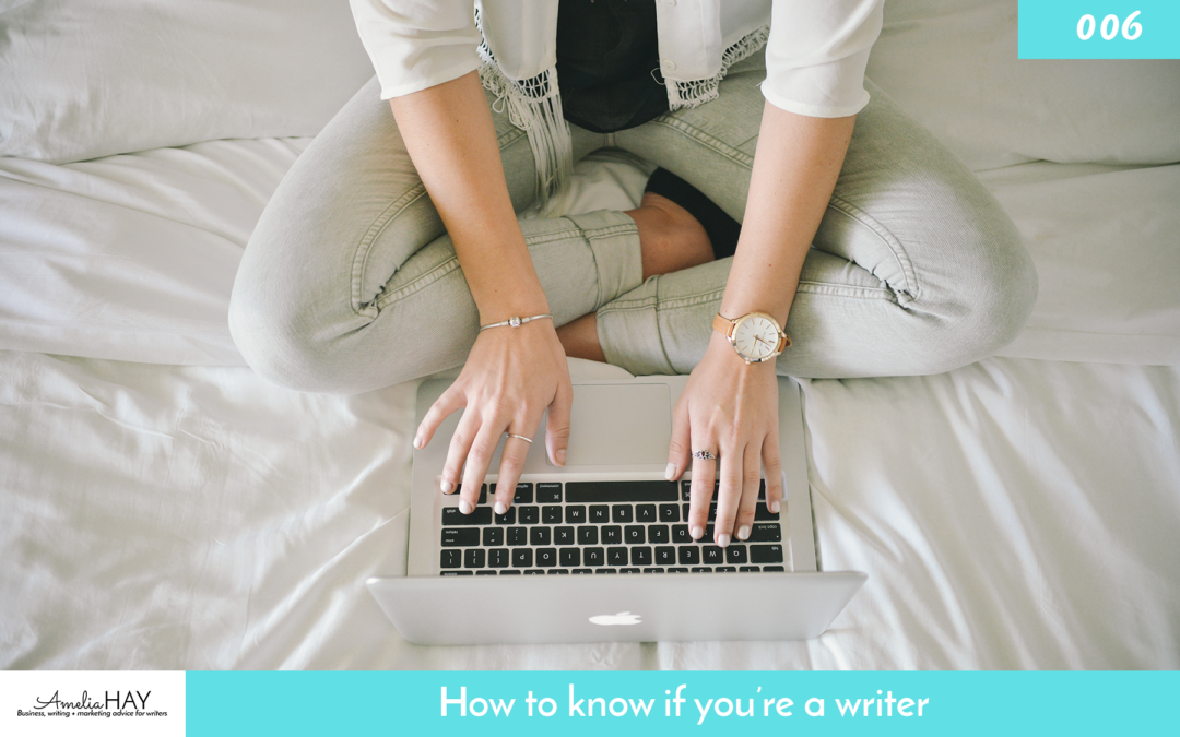 How to know if you're a writer