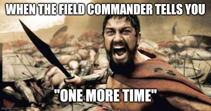 Sparta Leonidas Work Humor Work Memes Memes