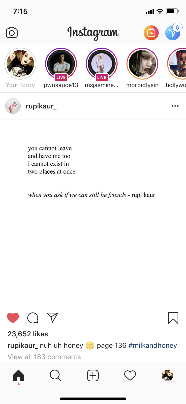 Pin By Jolene Gibson On Poetry Instagram Live Live For Yourself Milk And Honey