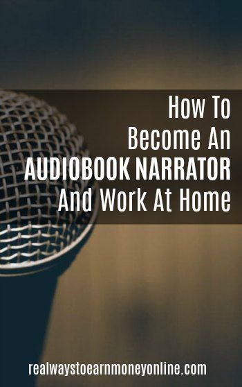 How to Become An Audiobook Narrator And Work at Ho