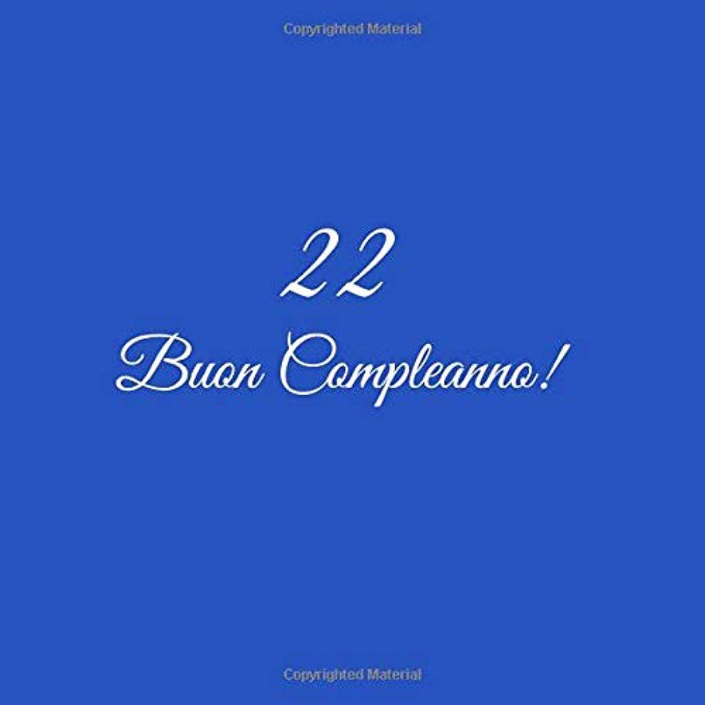 22 Buon Compleanno Libro Degli Ospiti 22 Anni Compleanno