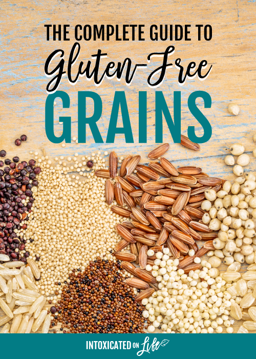 The Complete Guide to Gluten-Free Grains | When our whole family started to move towards a gluten-free diet , the first few months were the hardest.  #glutenfree #glutenfreegrains